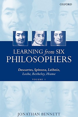 Image for Learning from Six Philosophers: Descartes, Spinoza, Leibniz, Locke, Berkeley, Hume, Vol. 1