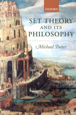 Image for Set Theory and Its Philosophy: A Critical Introduction