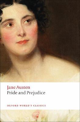 Pride and Prejudice (Oxford World's Classics), Jane Austen