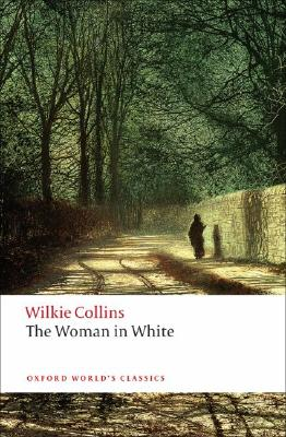 Image for The Woman in White (Oxford World's Classics)