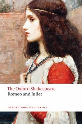 Image for Romeo and Juliet: The Oxford Shakespeare Romeo and Juliet (Oxford World's Classics)