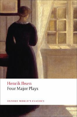 Image for Four Major Plays: Doll's House; Ghosts; Hedda Gabler; and The Master Builder (Oxford World's Classics)
