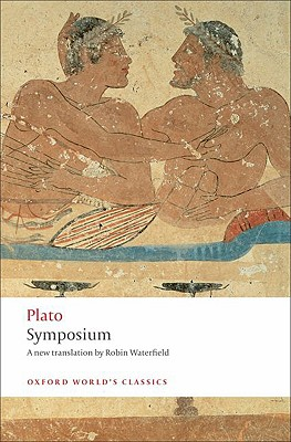 Symposium (Oxford World's Classics), Plato