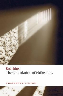 Image for The Consolation of Philosophy (Oxford World's Classics)