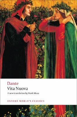 Vita Nuova (Oxford World's Classics), Dante Alighieri