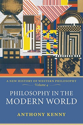 Image for Philosophy in the Modern World: A New History of Western Philosophy, Volume 4