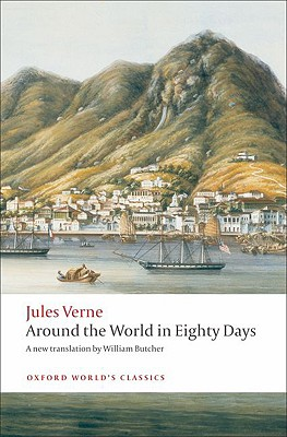 Image for The Extraordinary Journeys: Around the World in Eighty Days (Oxford World's Classics)