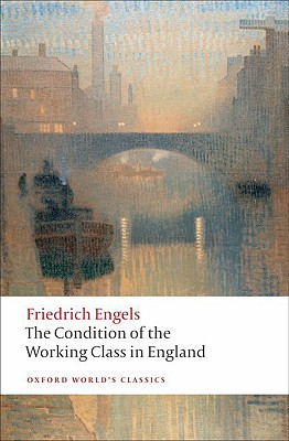 Image for Condition of the Working Class in England (Oxford World's Classics)