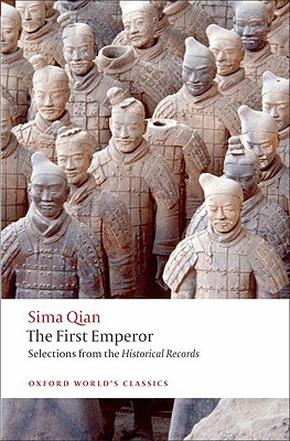 Image for The First Emperor: Selections from the Historical Records (Oxford World's Classics)
