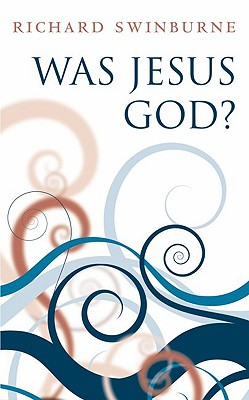 Image for Was Jesus God?