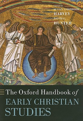 Image for The Oxford Handbook of Early Christian Studies (Oxford Handbooks)