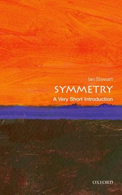 Symmetry: A Very Short Introduction (Very Short Introductions), Stewart, Ian