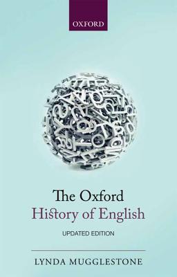 The Oxford History of English, Mugglestone, Lynda