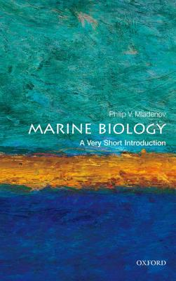 Image for Marine Biology: A Very Short Introduction (Very Short Introductions)