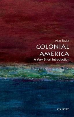 Image for Colonial America: A Very Short Introduction