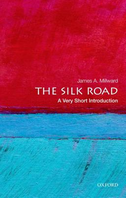 Image for The Silk Road: A Very Short Introduction (Very Short Introductions)