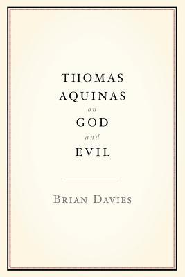 Image for Thomas Aquinas on God and Evil