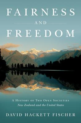 Image for Fairness and Freedom: A History of Two Open Societies: New Zealand and the Unite