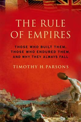 The rule of empires, Parsons, Timothy