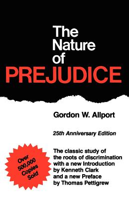 Image for The Nature of Prejudice: 25th Anniversary Edition