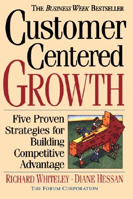 Image for Customer-centered Growth: Five Proven Strategies For Building Competitive Advantage