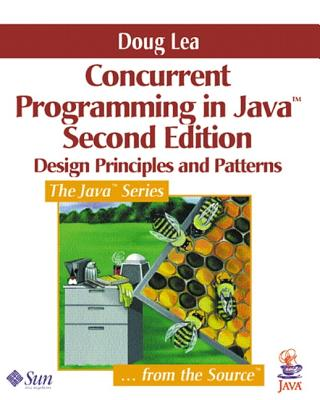 Concurrent Programming in Java™: Design Principles and Pattern, 2nd Edition, Lea, Doug