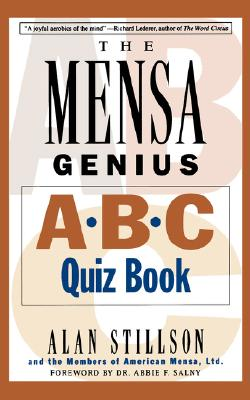 Mensa Genius A-B-C Quiz Book, Alan Stillson