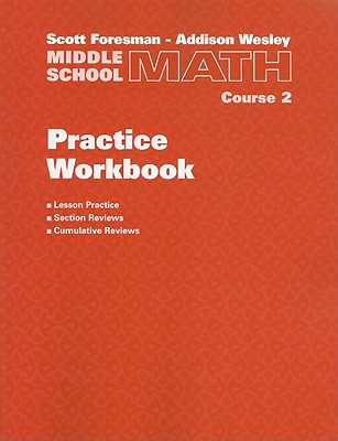 Image for Scott Foresman-Addison Wesley Middle School Math, Course 2: Practice Workbook