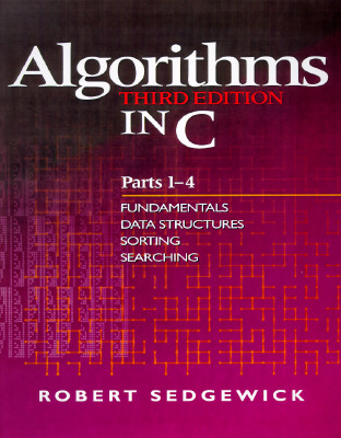 Image for Algorithms in C, Parts 1-4: Fundamentals, Data Structures, Sorting, Searching (3rd Edition) (Pts. 1-4)