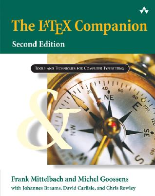 The LaTeX Companion (Tools and Techniques for Computer Typesetting), Mittelbach, Frank; Goossens, Michel; Braams, Johannes; Carlisle, David; Rowley, Chris