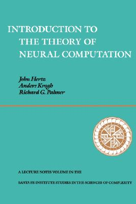 Image for Introduction To The Theory Of Neural Computation (Santa Fe Institute Series)
