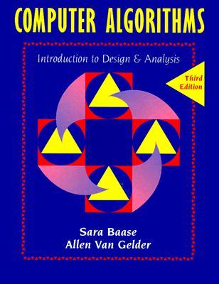 Computer Algorithms: Introduction to Design and Analysis (3rd Edition), Baase, Sara; Van Gelder, Allen