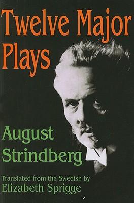 Twelve Major Plays, Strindberg, August