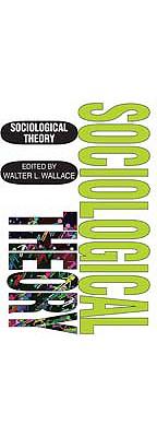 Sociological Theory, Wallace, Walter
