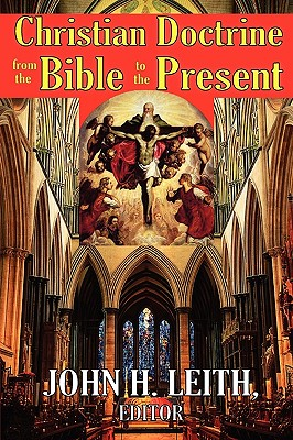 Image for Christian Doctrine from the Bible to the Present