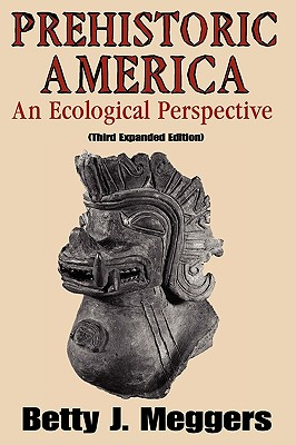 Image for Prehistoric America: An Ecological Perspective (Third Expanded Edition)