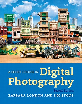 Image for A Short Course in Digital Photography