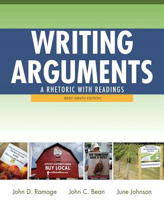 Image for Writing Arguments: A Rhetoric with Readings, Brief Edition (9th Edition)
