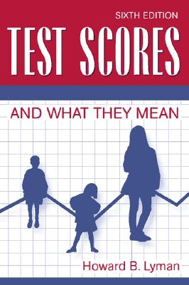 Image for Test Scores and What They Mean (6th Edition)