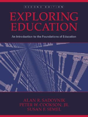 Image for Exploring Education: An Introduction to the Foundations of Education (2nd Edition)