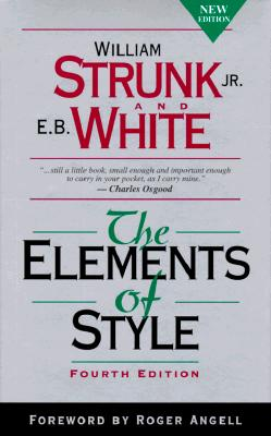 The Elements of Style (4th Edition), William Strunk, E. B. White
