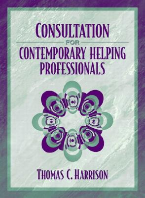 Image for Consultation for Contemporary Helping Professionals