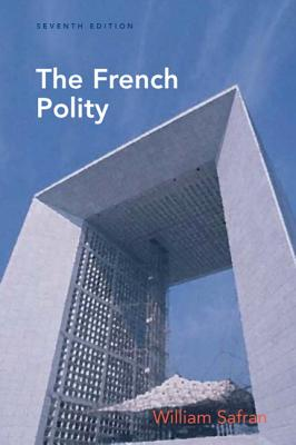 The French Polity, Safran, William