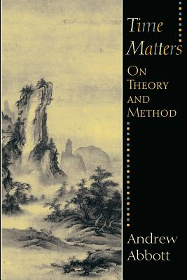Image for Time Matters: On Theory and Method (Oriental Institute Publications)