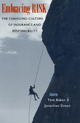 Image for Embracing Risk: The Changing Culture of Insurance and Responsibility