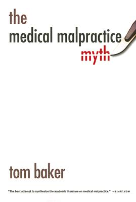 Image for The Medical Malpractice Myth