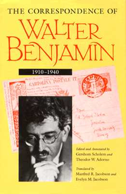 Image for The Correspondence of Walter Benjamin, 1910-1940