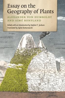 Essay on the Geography of Plants, von Humboldt, Alexander; Bonpland, Aimé