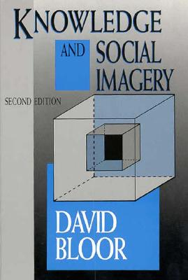 Knowledge and Social Imagery, Bloor, David
