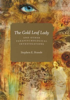 Image for The Gold Leaf Lady and Other Parapsychological Investigations